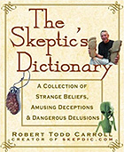 The Skeptic's Dictionary